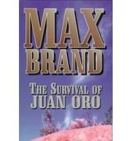 book cover of The Survival of Juan Oro