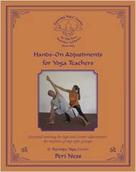 Hands-On Adjustments for Yoga Teachers: Peri Ness ...