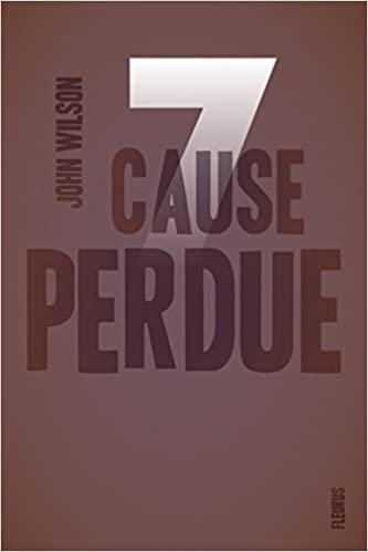 7, Tome 2 : Cause perdue