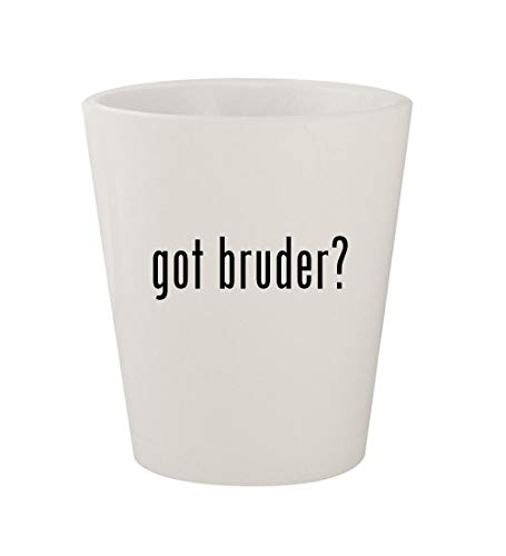 (got bruder? - Ceramic White 1.5oz Shot Glass)