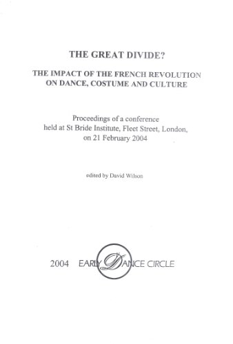 The Great Divide?: the impact of the French Revolution on dance, costume and culture (EDC Conference Proceedings)