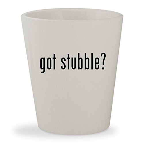 got stubble? - White Ceramic 1.5oz Shot Glass - Costume Makeup Stubble