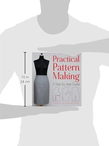 Practical Pattern Making: A Step-by-step Guide: Lucia Mors de ...