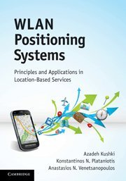 Wlan Positioning Systems  Principles And Applications In Location Based Services