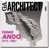 GAアーキテクト (08) 安藤忠雄 1972-1987―世界の建築家 (GA ARCHITECT Tadao Ando Vol.1)