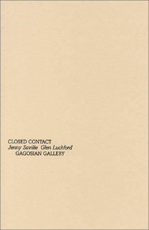 Jenny Saville & Glen Luchford: Closed Contact ebook