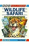 Wildlife Safari, Steve Pollock, 0563341629