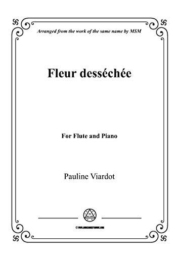 Viardot-Fleur desséchée, for Flute and Piano (French Edition)