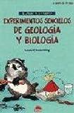 Experimentos Sencillos de Geologia y Biologia, L. V. Loeschnig, 8495456605