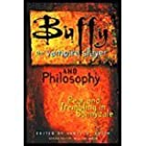 Buffy the Vampire Slayer and Philosophy