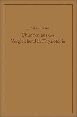 Book Übungen aus der Vergleichenden Physiologie: Atmung · Verdauung · Blut · Stoffwechsel Kreislauf · Nervenmuskelsystem