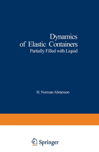 Dynamics of Elastic Containers: Partially Filled with Liquid (Applied Physics and Engineering)
