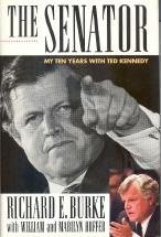 The Senator by Richard E. Burke with William and Marilyn Hoffer