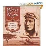 img - for West with the Night Publisher: Blackstone Audio Inc.; Unabridged edition book / textbook / text book