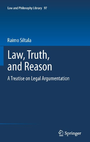 Download Law, Truth, and Reason: A Treatise on Legal Argumentation: 97 (Law and Philosophy Library) Pdf