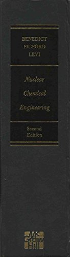 Nuclear Chemical Engineering (McGraw-Hill series in nuclear engineering) by Manson Benedict (1981-04-01)