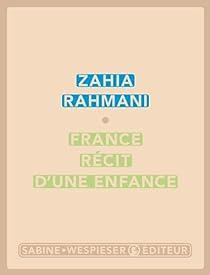 France, récit d'une enfance par Rahmani