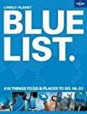 The Lonely Planet Bluelist 2007 (Lonely Planet General Reference)