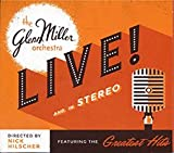 The Glenn Miller Orchestra Live! and in Stereo Cd
