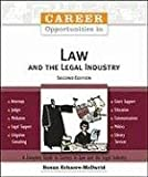 Career Opportunities in Law and the Legal Industry (Career Opportunities (Paperback))