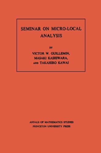 Seminar on Micro-Local Analysis. (AM-93), Volume 93 (Annals of Mathematics Studies)