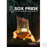 Sox Pride: The Story of the 2005 World Champion Chicago White (White Sox Dvd)