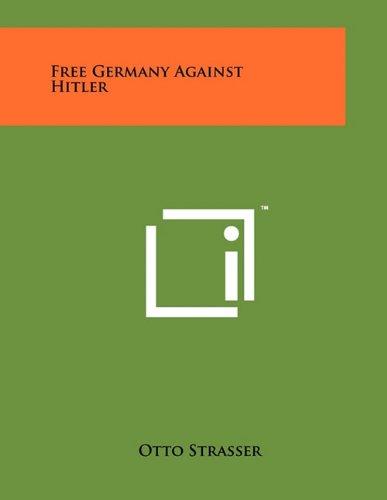 Free Germany Against Hitler