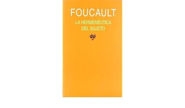 La Hermeneutica del Sujeto by Michel Foucault (2005-03-10): Amazon.com: Books