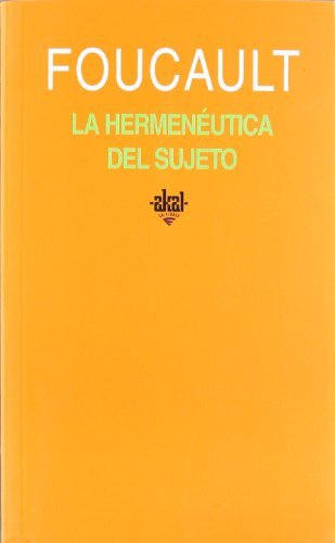 La Hermeneutica del Sujeto by Michel Foucault (2005-03-10) Paperback