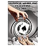 The Original Hummer Whirling Floating Card Trick