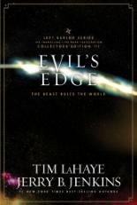 Evil's Edge: The Beast Rules the World (Left Behind Series, Collectors Edition III)