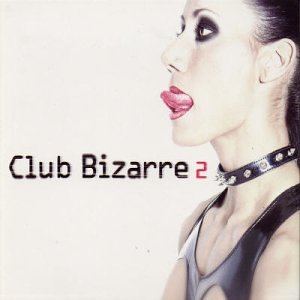 Club Bizarre 2 Popularity Large discharge sale