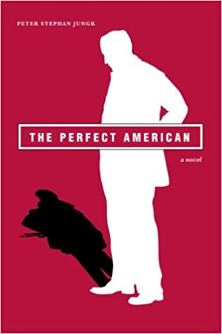 The Perfect American: Amazon.es: Jungk, Peter Stephan ...