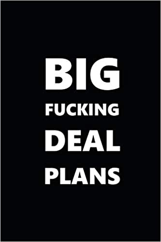 This Is Big F Ing Deal >> 2019 Daily Planner Funny Theme Big Fucking Deal Plans 384