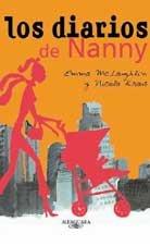 Los Diarios de Nanny = The Nanny Diaries (Spanish Edition)