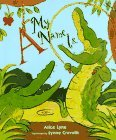 img - for A My Name Is... by Alice Lyne (1997-03-01) book / textbook / text book
