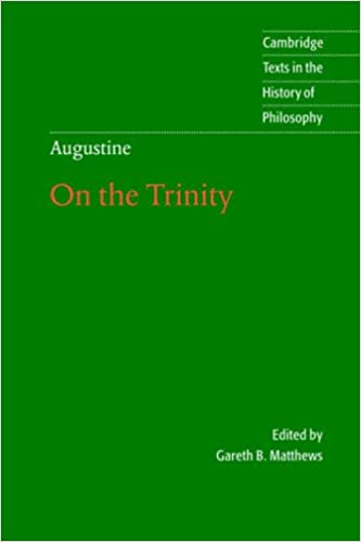 Augustine: On the Trinity: Bk. 8-15 (Cambridge Texts in the History of Philosophy)