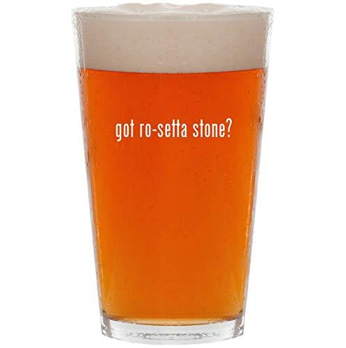 got ro-setta stone? - 16oz Pint Beer Glass