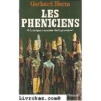 Les Phéniciens - l' Antique royaume De La Pourpre