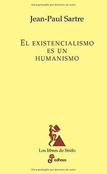 Existencialismo Es Un Humanismo, El par Sartre
