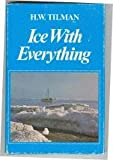 Ice with Everything, H. W. Tillman, 0888260504