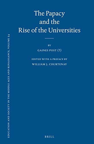 The Papacy and the Rise of the Universities , (Education and Society in the Middle Ages and Renaissance)