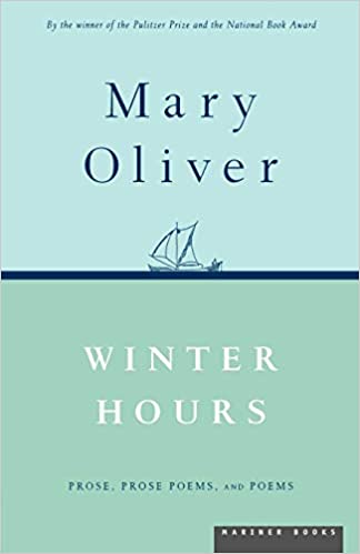 and Poems Prose Prose Poems Winter Hours