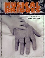 Musical Bridges: Intergenerational Music Programs (The Musical Body Program compare prices)