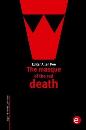 a comparison of gothic elements in the masque of red death by edgar allan poe and dr heideggers expe