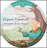 img - for El gran Isumbochi. El tambor de las brujas book / textbook / text book