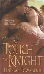 Book: To Touch The Knight by Lindsay Townsend