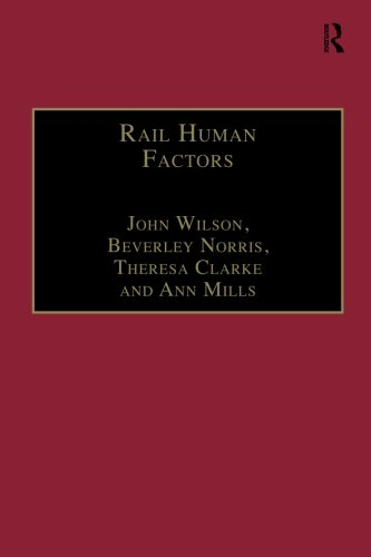 Rail Human Factors