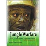 Jungle Warfare: An Ultimate Handbook
