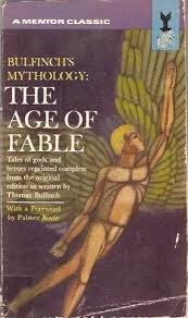 Bullfinch s Mythology: the Age of Fable